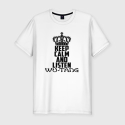 Keep calm and listen Wu-Tang