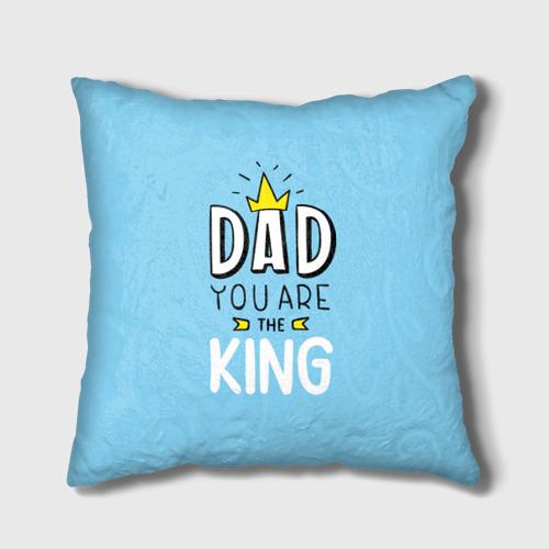 Подушка 3D Мой папа король  Фото 01