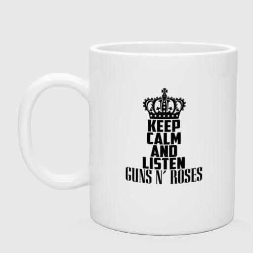 Keep calm and listen Guns-n-roses