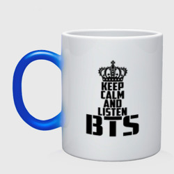 Keep calm and listen BTS
