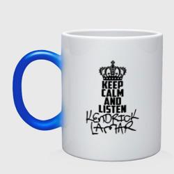 Keep calm and listen Kendrick Lamar