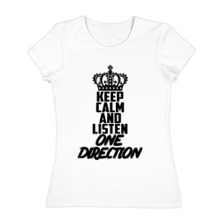 Keep calm and listen One direc