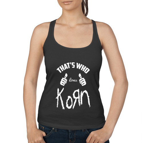 Женская майка борцовка  Фото 01, Вот кто любит Korn