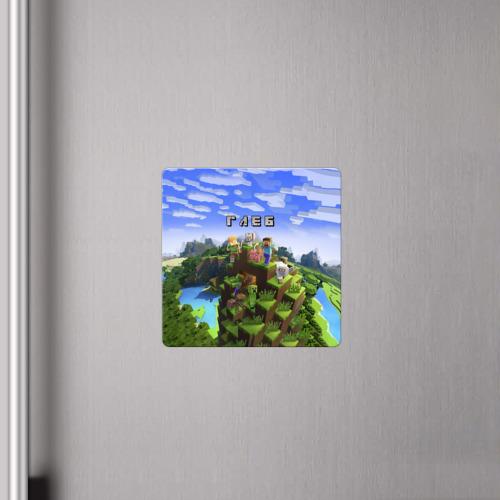 Магнит виниловый Квадрат  Фото 04, Глеб - Minecraft