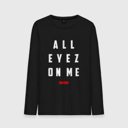 All eyez on me - Tupac - интернет магазин Futbolkaa.ru