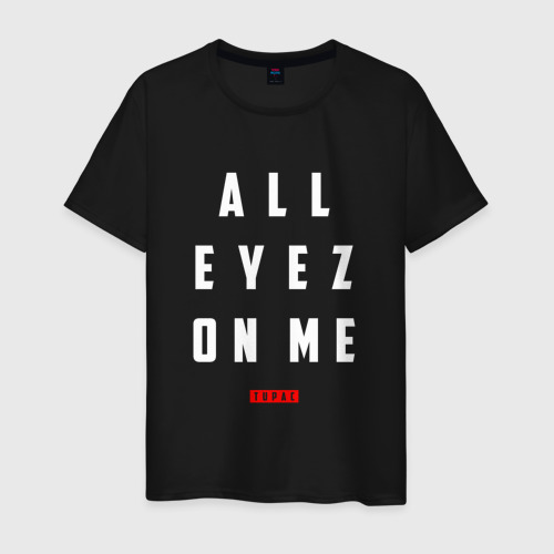 All eyez on me - Tupac