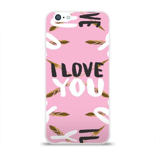 Чехол для Apple iPhone 6 силиконовый глянцевый  Фото 01, I love you