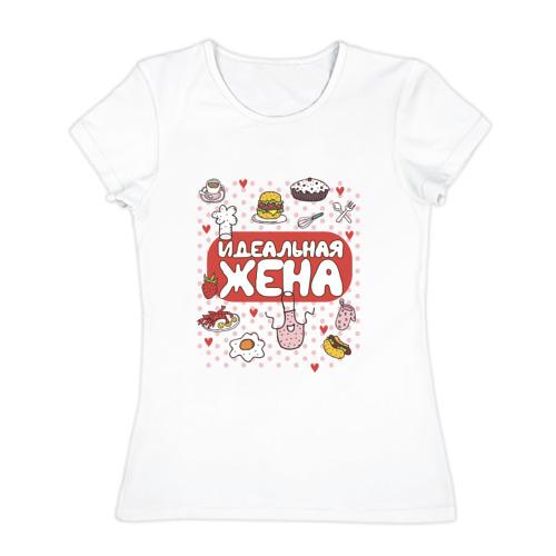 Женская футболка хлопок  Фото 01, Идеальная Жена