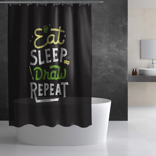 Штора 3D для ванной  Фото 03, Eat, sleep, draw, repeat
