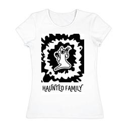 Haunted Family - интернет магазин Futbolkaa.ru