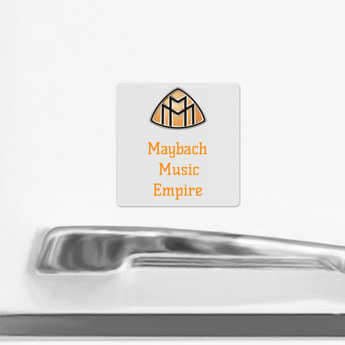 Магнит виниловый Квадрат  Фото 02, Maybach Music