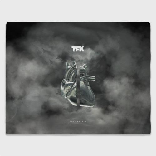 TFK  Incomplete