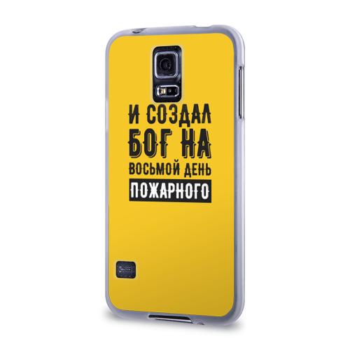 Чехол для Samsung Galaxy S5 силиконовый  Фото 03, Создал Бог пожарного