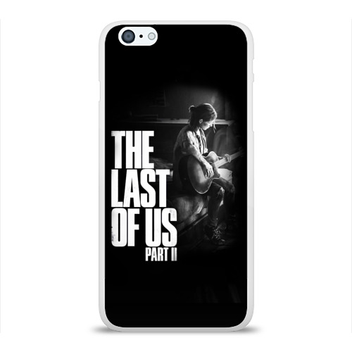 Чехол для Apple iPhone 6Plus/6SPlus силиконовый глянцевый  Фото 01, The Last of Us II_