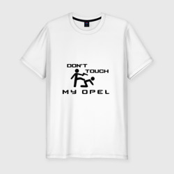Don't touch my Opel