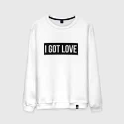 I GOT LOVE