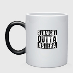 Straight outta Astera