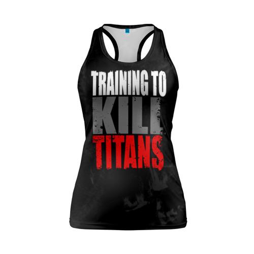 Женская майка 3D спортивная Training to kill ttans