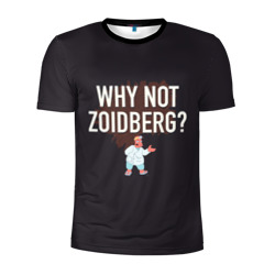 Why not Zoidberg?