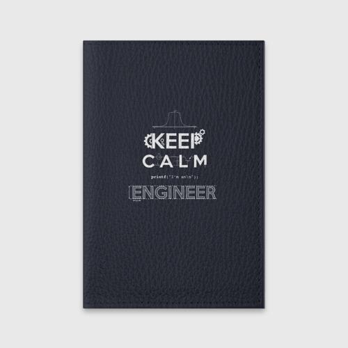 Обложка для паспорта матовая кожа Keep Calm Engineer Фото 01