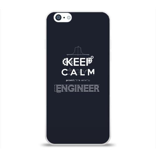Чехол для Apple iPhone 6 силиконовый глянцевый  Фото 01, Keep Calm Engineer