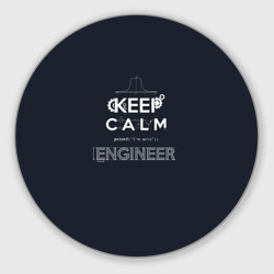 Keep Calm Engineer
