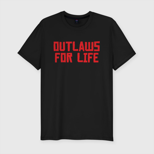 Outlaws for life