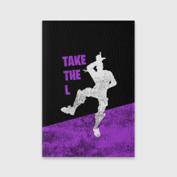 Fortnite: Take The L