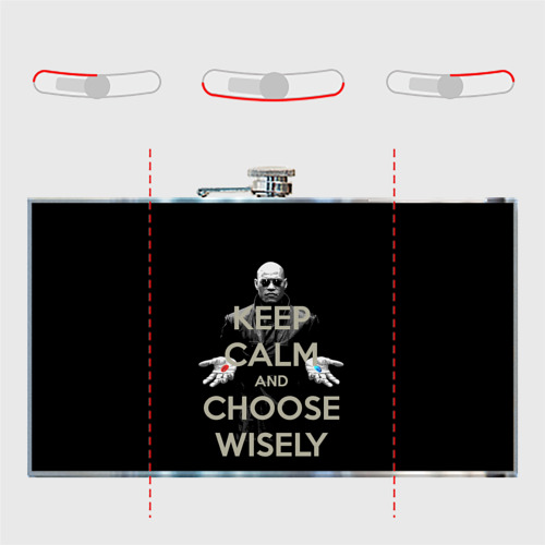 Фляга Keep calm and choose wisely Фото 01