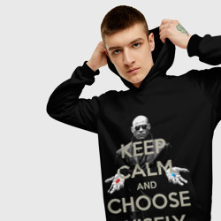 Keep calm and choose wisely