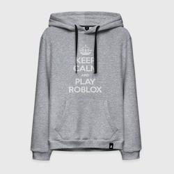 Keep Calm and Play Roblox