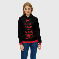 Keep Calm and Make Them Cry