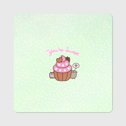 Pusheen. You're Sweet