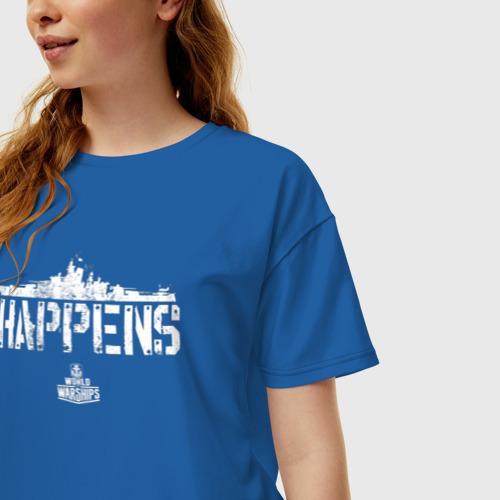 Женская футболка хлопок Oversize Ship Happens Фото 01
