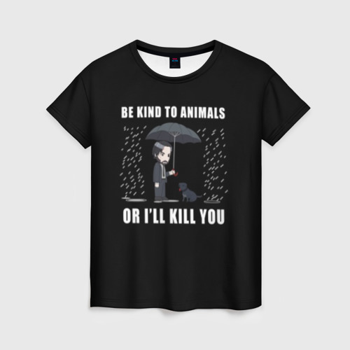Женская футболка 3D Be Kind to Animals Фото 01