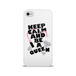 Keep calm and be a queen