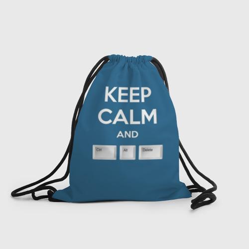 Keep calm and Ctrl Alt Delete