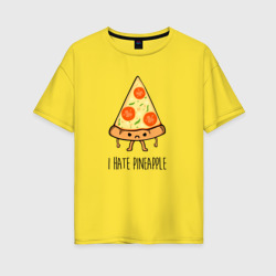 I Hate Pineapple