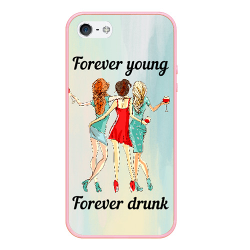 Forever young Forever drunk