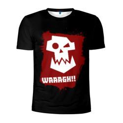WAAAGH!!