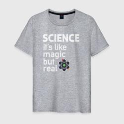 Наука как магия,только реальна