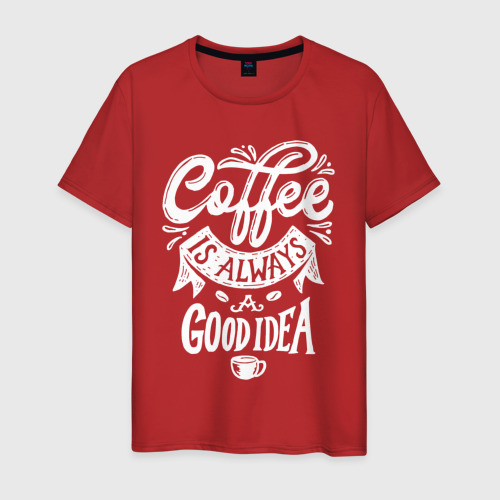 Мужская футболка хлопок Coffee is always a good idea Фото 01