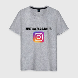 Just Instagram It