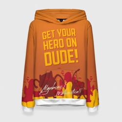 Get your hero on DUDE
