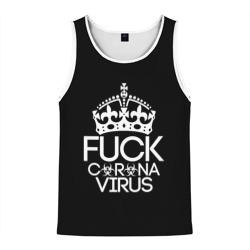 F*ck coronavirus