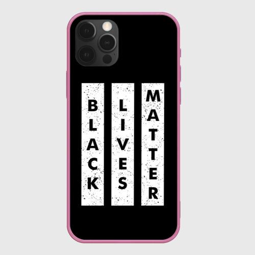 Чехол для iPhone 12 Pro Black lives matter | BLM (Z) Фото 01