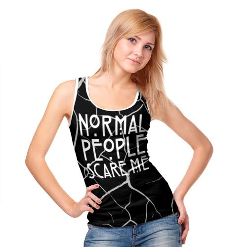 Женская майка 3D Normal People Scare Me. Фото 01