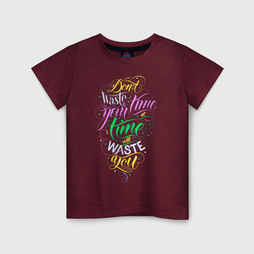 Детская футболка хлопок Don't waste time. Lettering. 86