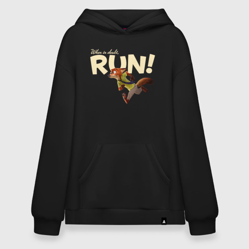 When it Doubt, Run !