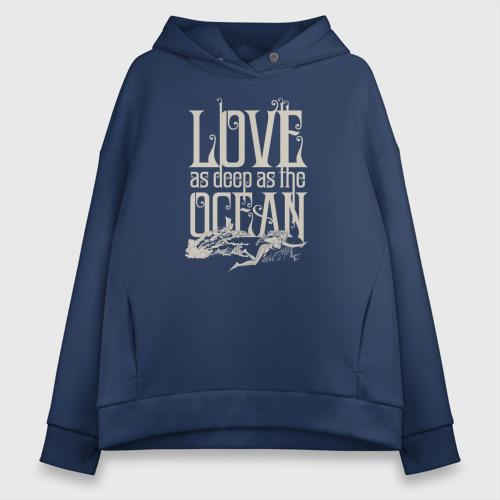 Love as deep ad the ocean